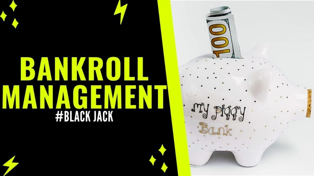 Black Jack Bankroll Management