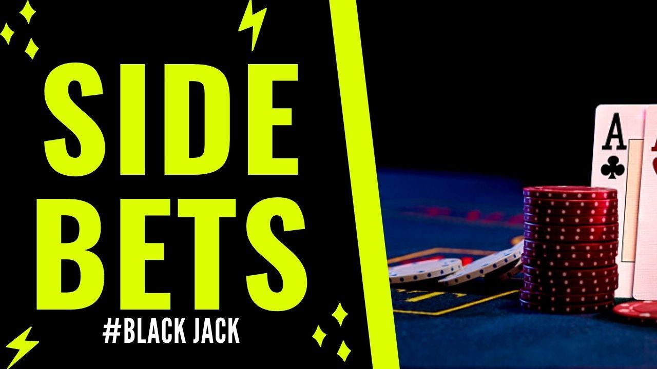 Vedlejší sázky na Black Jack - Vedlejší sázky